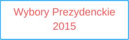 Wybory Prezydenckie 2015(1)